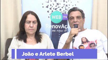 Programa 80 - Conversando com João e Arlete Berbel